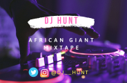 [Mixtape] DJ Hunt - African Giant Mixtape 26